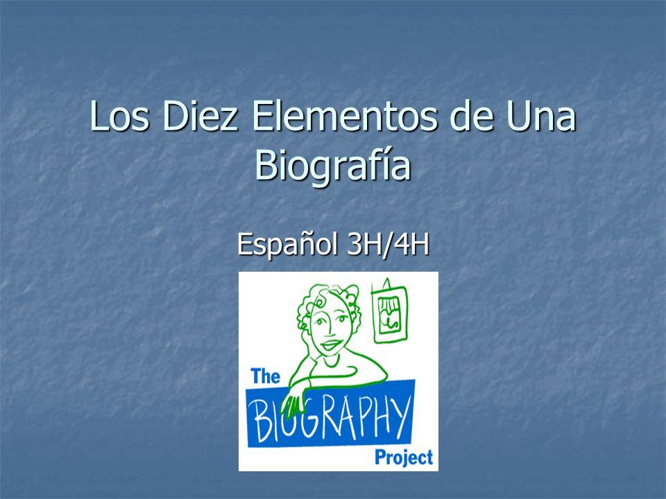 Los Diez Elementos de Una Biografía Español 3H/4H