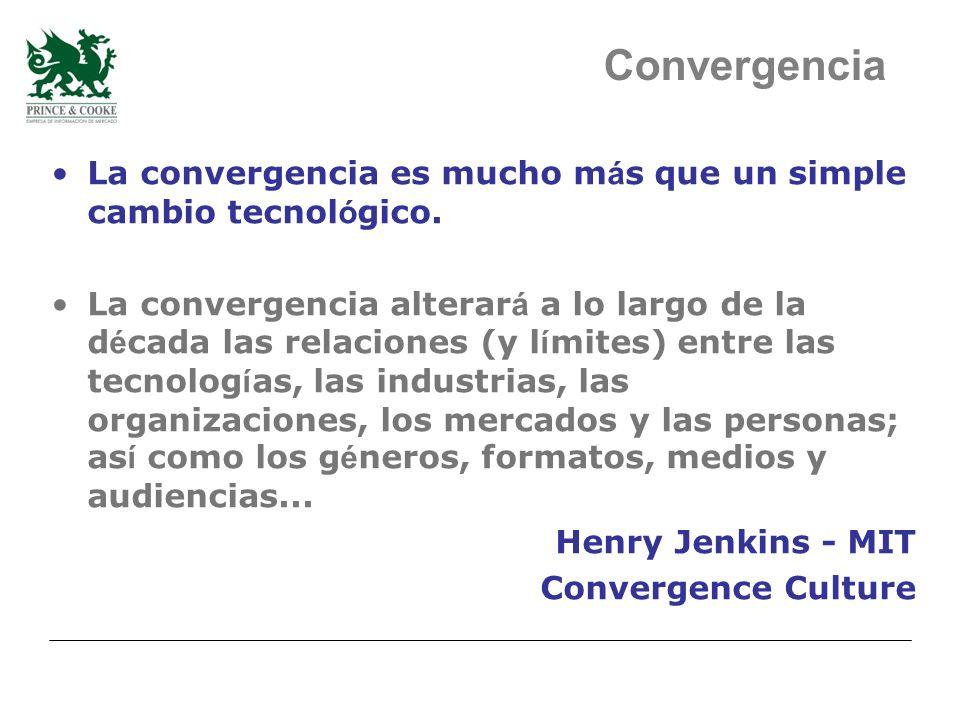 La convergencia es mucho m á s que un simple cambio tecnol ó gico.