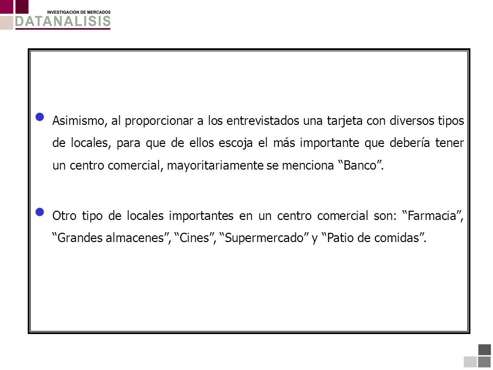 Centro Comercial Habitual MALL DEL SUR BASE: (504) Total Entrevistados