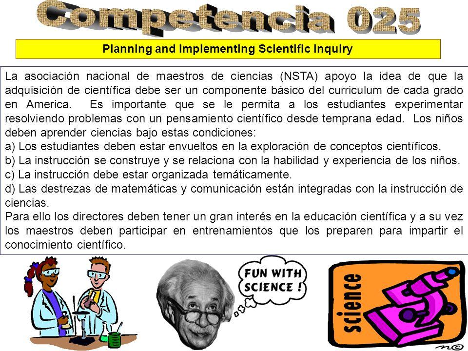 La asociación nacional de maestros de ciencias (NSTA) apoyo la idea de que la adquisición de científica debe ser un componente básico del curriculum d