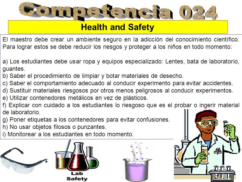 Safety Management El uso de sustancias químicas peligrosas en las escuelas elementarias es muy limitada.