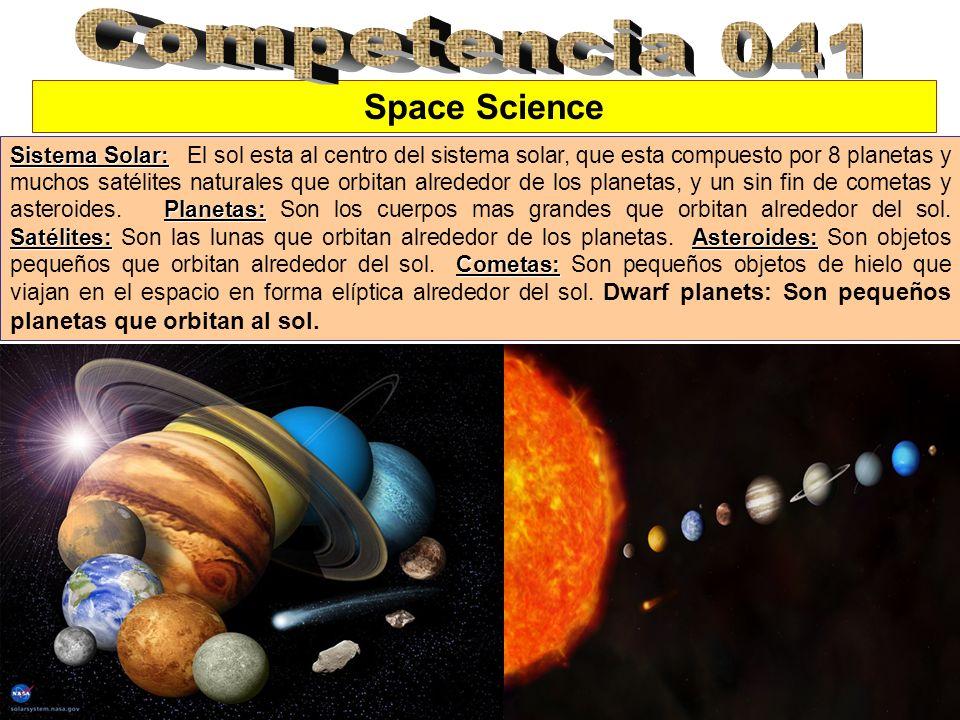 Space Science Sistema Solar: Planetas: Satélites:Asteroides: Cometas: Sistema Solar: El sol esta al centro del sistema solar, que esta compuesto por 8