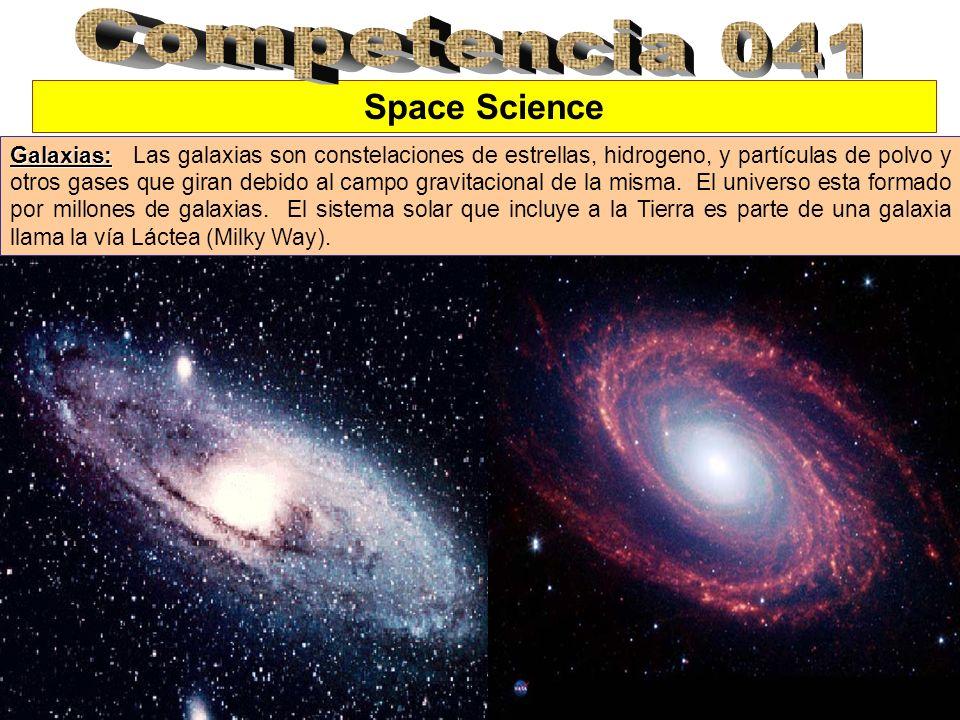 Space Science Galaxias: Galaxias: Las galaxias son constelaciones de estrellas, hidrogeno, y partículas de polvo y otros gases que giran debido al cam