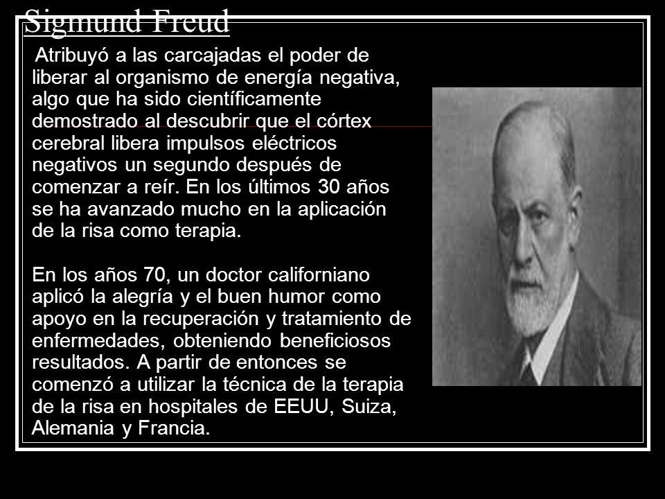 Sigmund Freud Atribuyó a las carcajadas el poder de liberar al organismo de energía negativa, algo que ha sido científicamente demostrado al descubrir