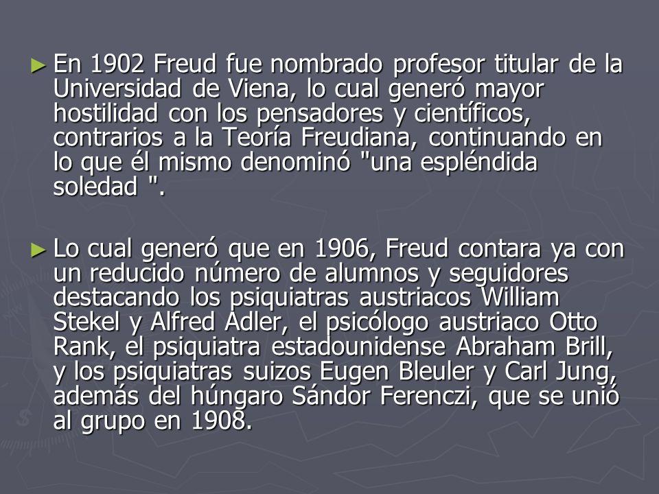 En 1902 Freud fue nombrado profesor titular de la Universidad de Viena, lo cual generó mayor hostilidad con los pensadores y científicos, contrarios a