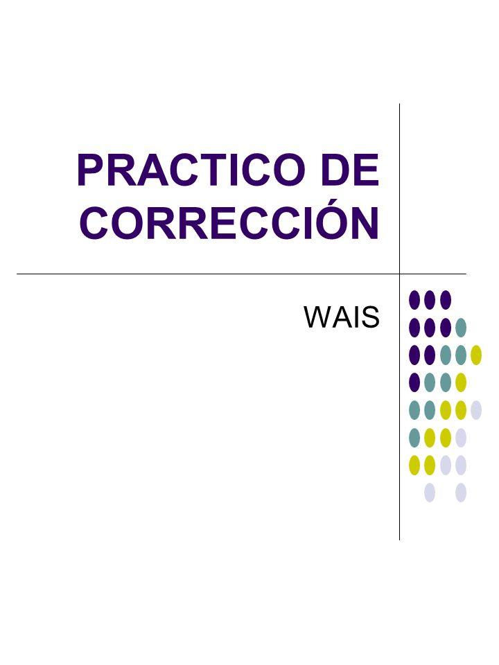 PRACTICO DE CORRECCIÓN WAIS