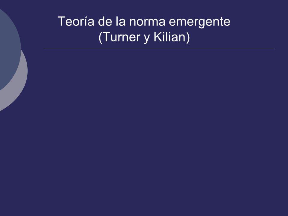 Teoría de la norma emergente (Turner y Kilian)