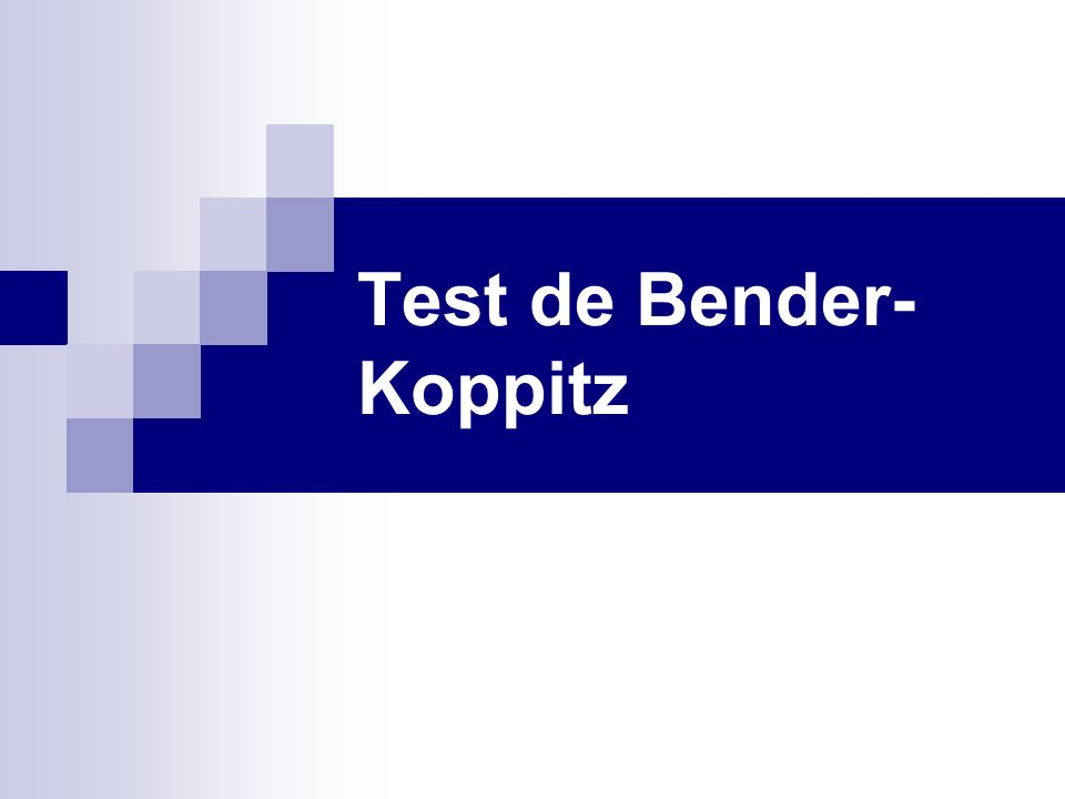 Test de Bender- Koppitz