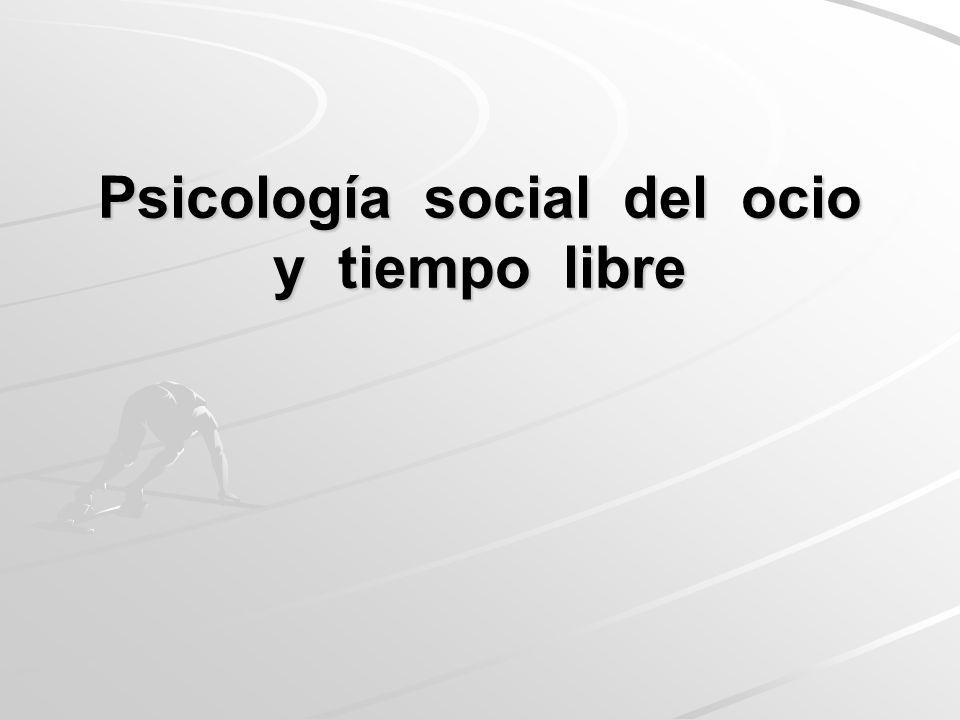 Psicología social del ocio y tiempo libre