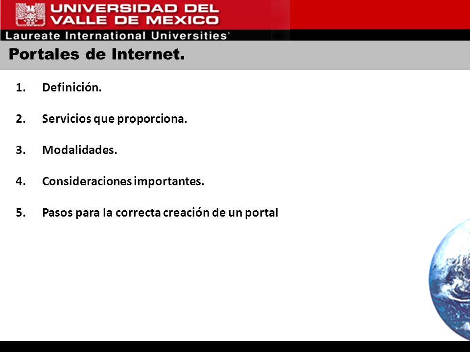 Portales de Internet.1.Definición. 2.Servicios que proporciona.