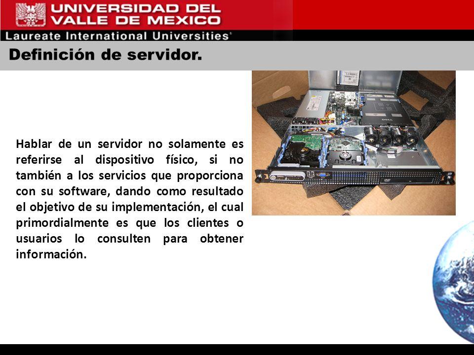 Definición de servidor. Hablar de un servidor no solamente es referirse al dispositivo físico, si no también a los servicios que proporciona con su so