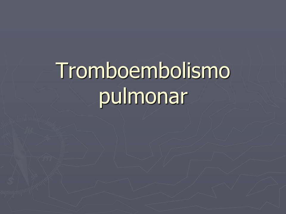 Investigación de la embolia pulmonar A) GGP es la 1ª exploración específica a realizar en un TEP hemodinámicamente estable.