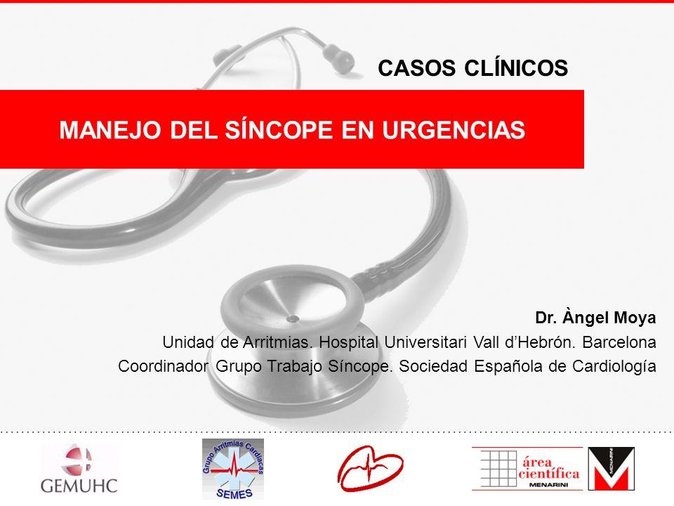 I Curso de actualización médica para el servicio de urgencias de los hospitales comarcales Dr. Àngel Moya Unidad de Arritmias. Hospital Universitari V