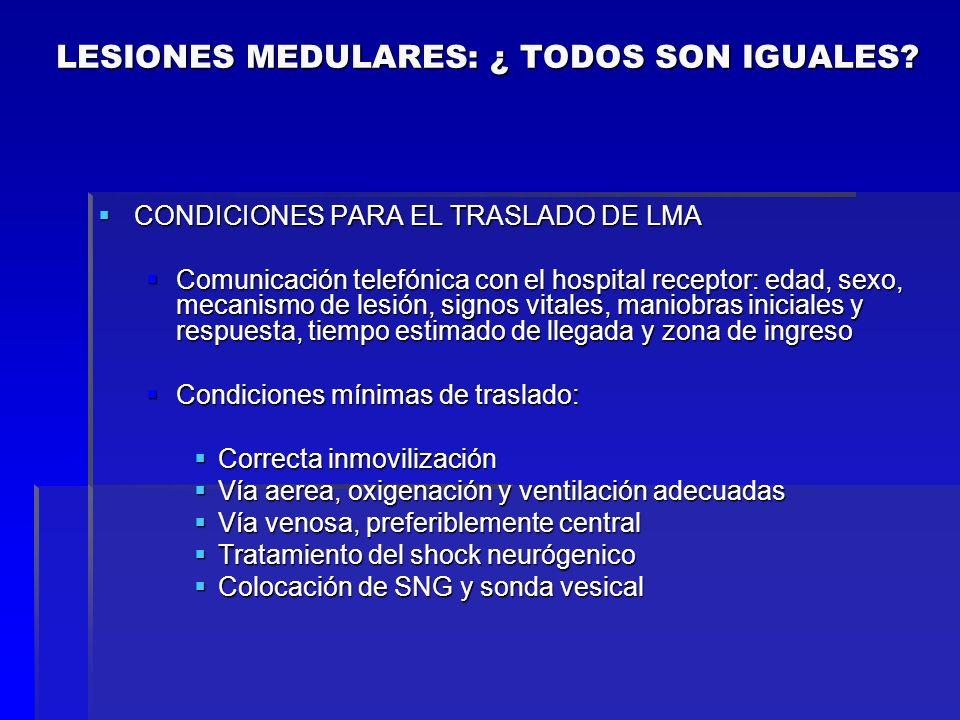 CONDICIONES PARA EL TRASLADO DE LMA CONDICIONES PARA EL TRASLADO DE LMA Comunicación telefónica con el hospital receptor: edad, sexo, mecanismo de les