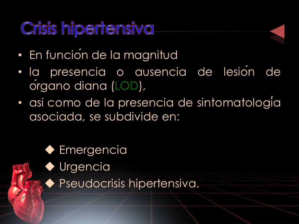 En funcion de la magnitud la presencia o ausencia de lesion de organo diana (LOD), asi como de la presencia de sintomatologia asociada, se subdivide e