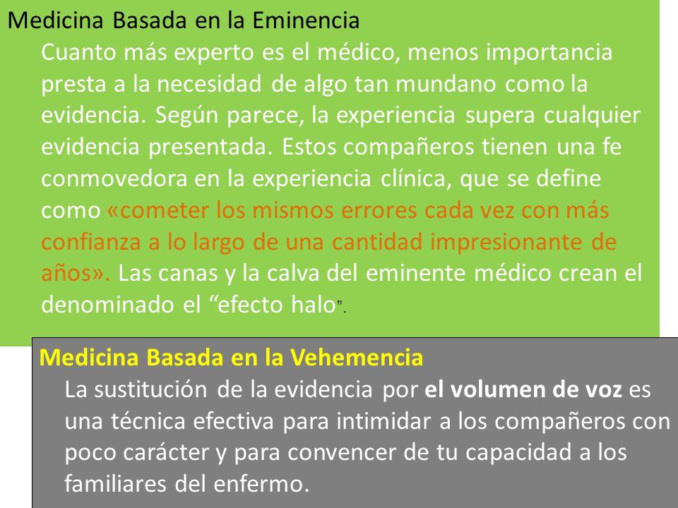 Traducido Per Ardua ad Astra de Isaacs D, Fitzgerald D. Seven alternatives to evidence based medicine. BMJ 1999; 319: 1618. Medicina Basada en la Emin