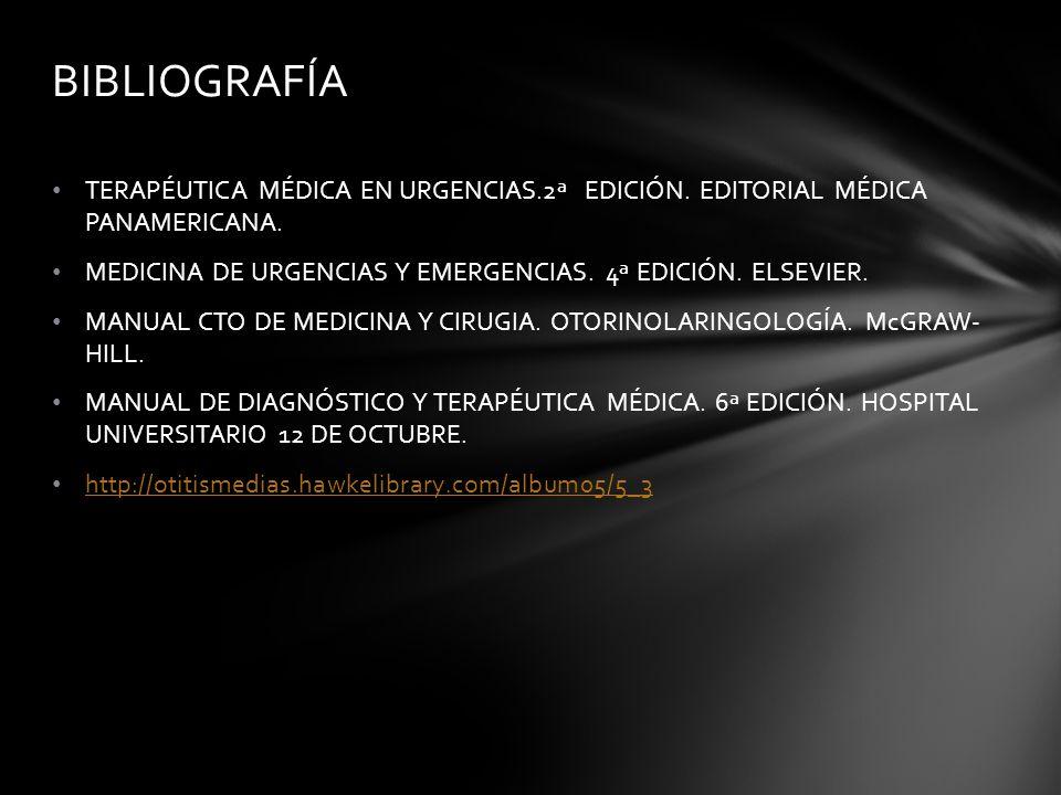 TERAPÉUTICA MÉDICA EN URGENCIAS.2ª EDICIÓN. EDITORIAL MÉDICA PANAMERICANA. MEDICINA DE URGENCIAS Y EMERGENCIAS. 4ª EDICIÓN. ELSEVIER. MANUAL CTO DE ME