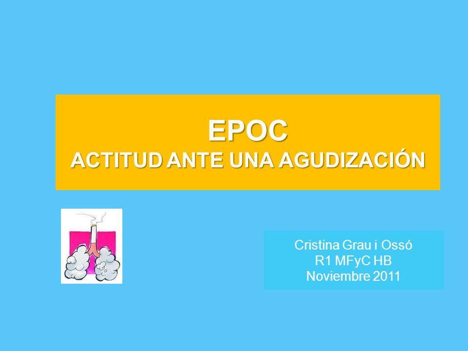 TRATAMIENTO DE LA AEPOC Se recomienda el uso de antibióticos si: –> 2 criterios de Anthonisen: CRITERIOS DE ANTHONISEN 1.