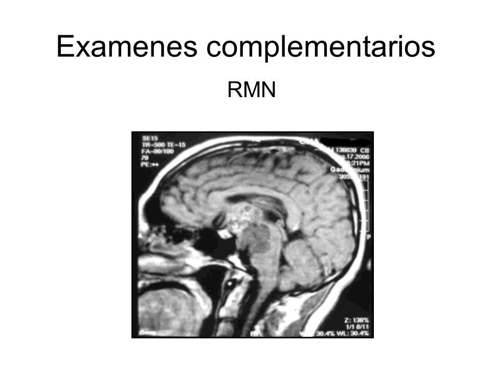 Examenes complementarios RMN