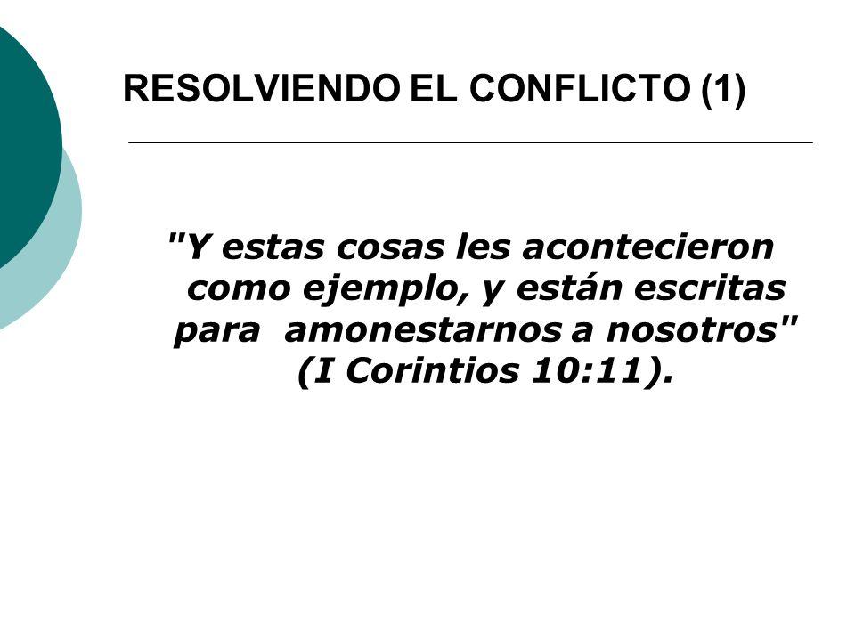 RESOLVIENDO EL CONFLICTO (1)