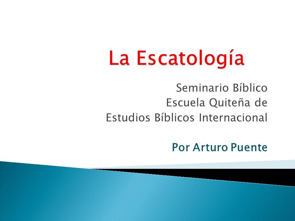Seminario Bíblico Escuela Quiteña de Estudios Bíblicos Internacional Por Arturo Puente