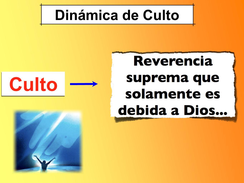 Dinámica de Culto Culto