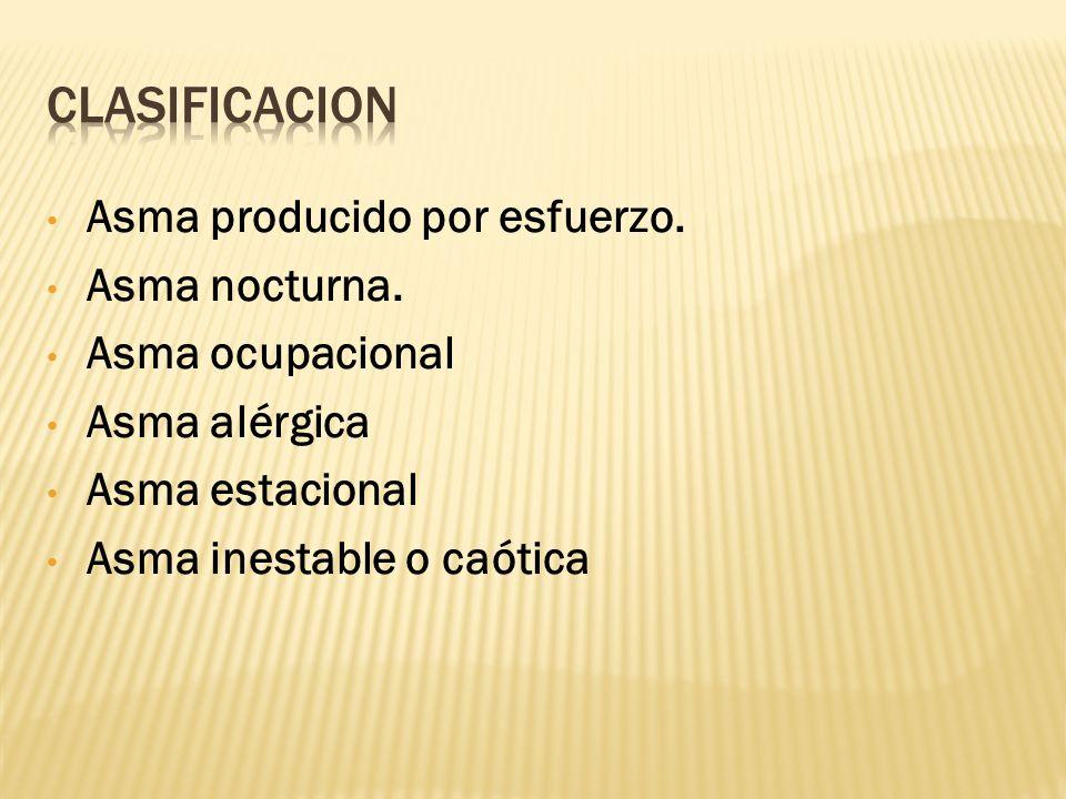 Asma producido por esfuerzo.Asma nocturna.