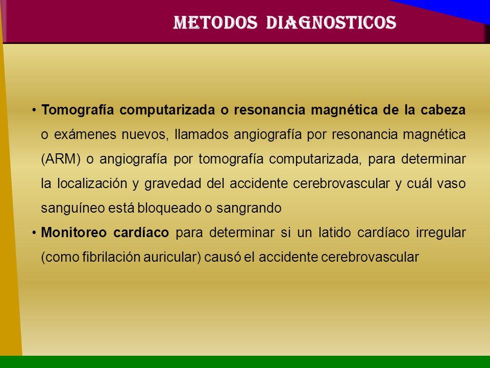 Tomografía computarizada o resonancia magnética de la cabeza o exámenes nuevos, llamados angiografía por resonancia magnética (ARM) o angiografía por