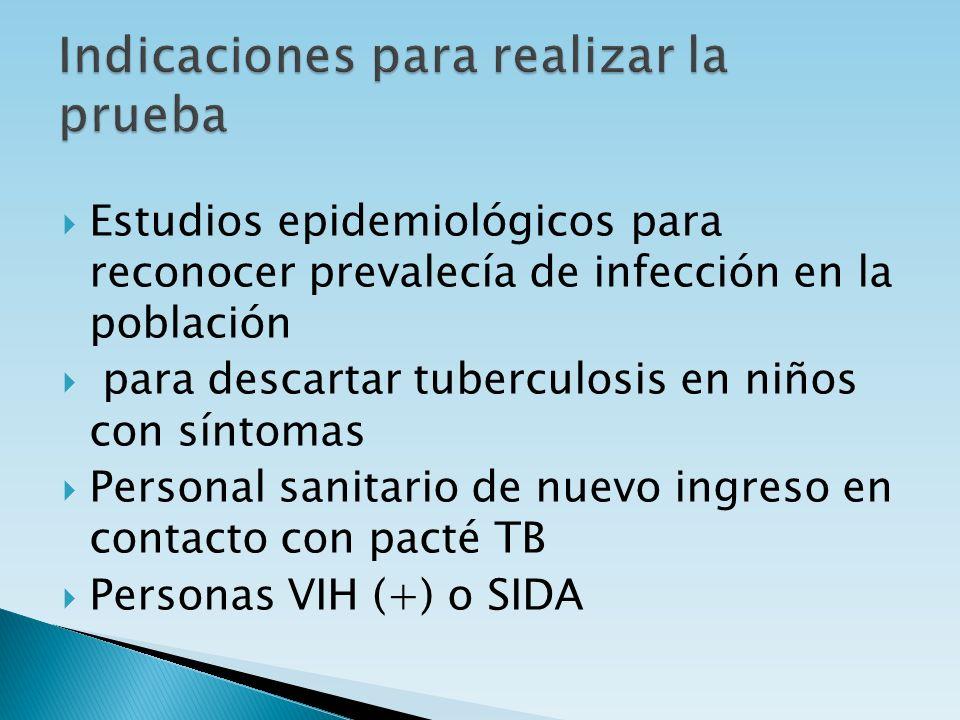 Estudios epidemiológicos para reconocer prevalecía de infección en la población para descartar tuberculosis en niños con síntomas Personal sanitario d
