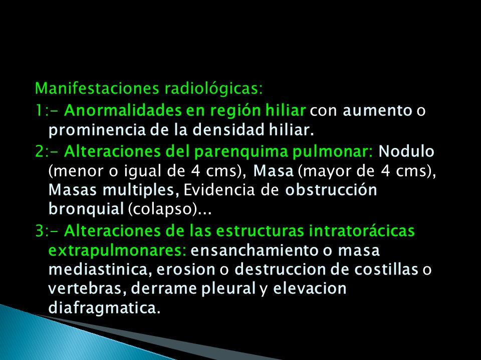 RX DE TORAX: Sigue siendo el procedimiento básico mas importante y tiene una eficacia global del 70- 88% para diagnostico de sospecha de la enfermedad