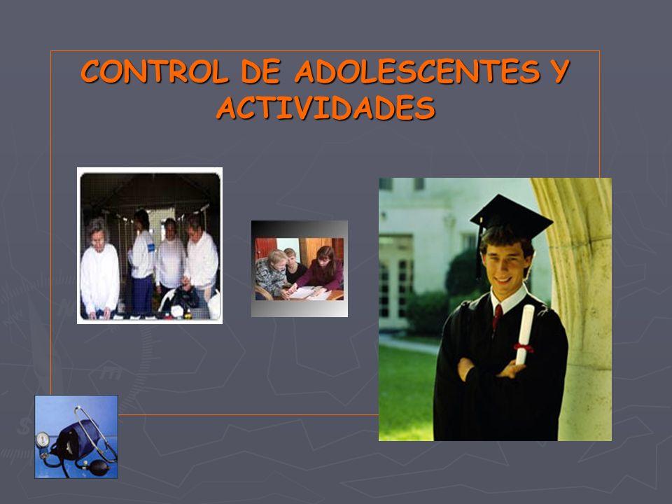 CONTROL DE ADOLESCENTES Y ACTIVIDADES