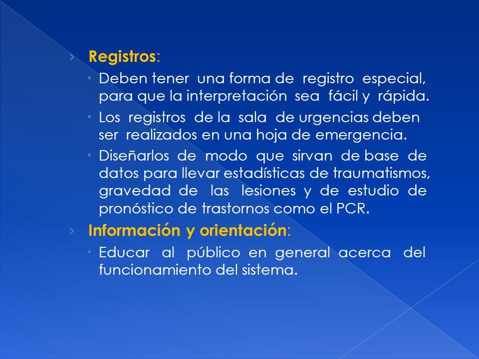 Acceso a Atención de Urgencias : Todos deben tener acceso, independiente de su capacidad económica, previsión, etc.