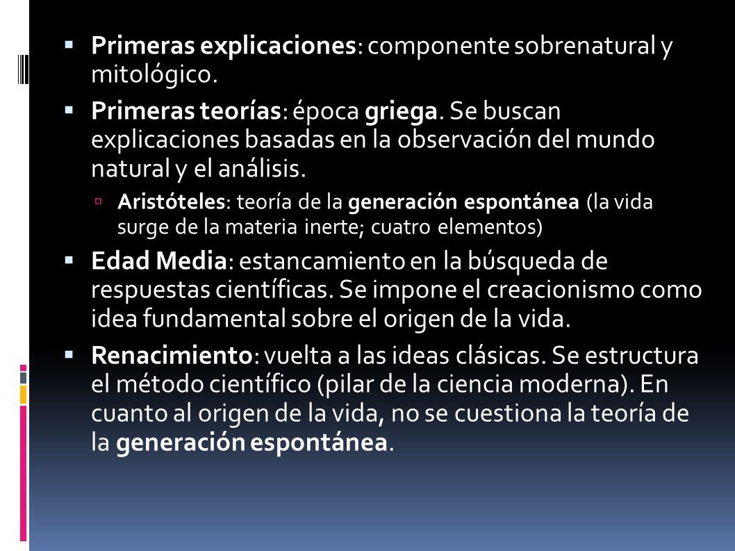 Primeras explicaciones: componente sobrenatural y mitológico. Primeras teorías: época griega. Se buscan explicaciones basadas en la observación del mu
