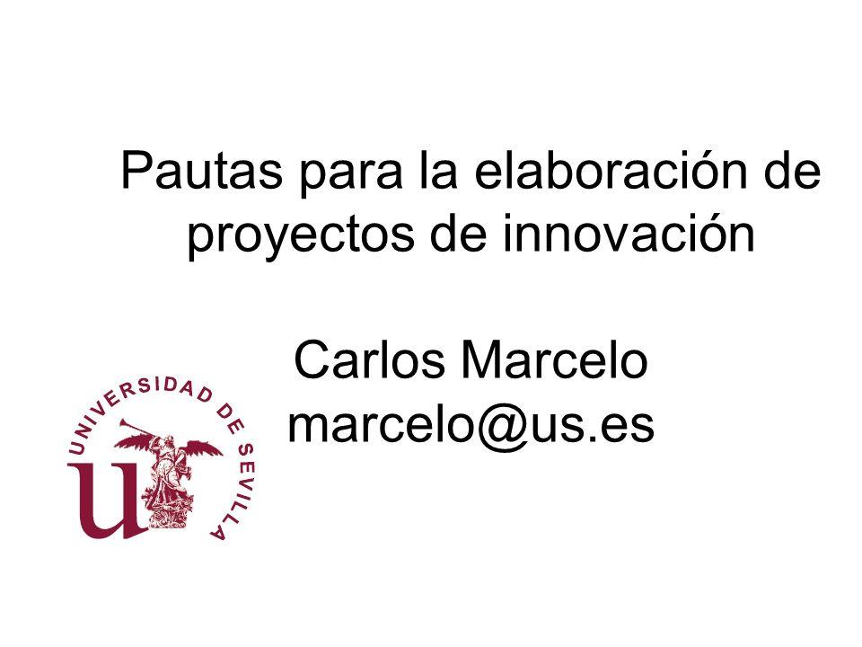 Pautas para el inicio: los primeros pasos en un proyecto de innovación: Dimensiones contextual y constitutiva ¿Sobre qué queremos innovar.