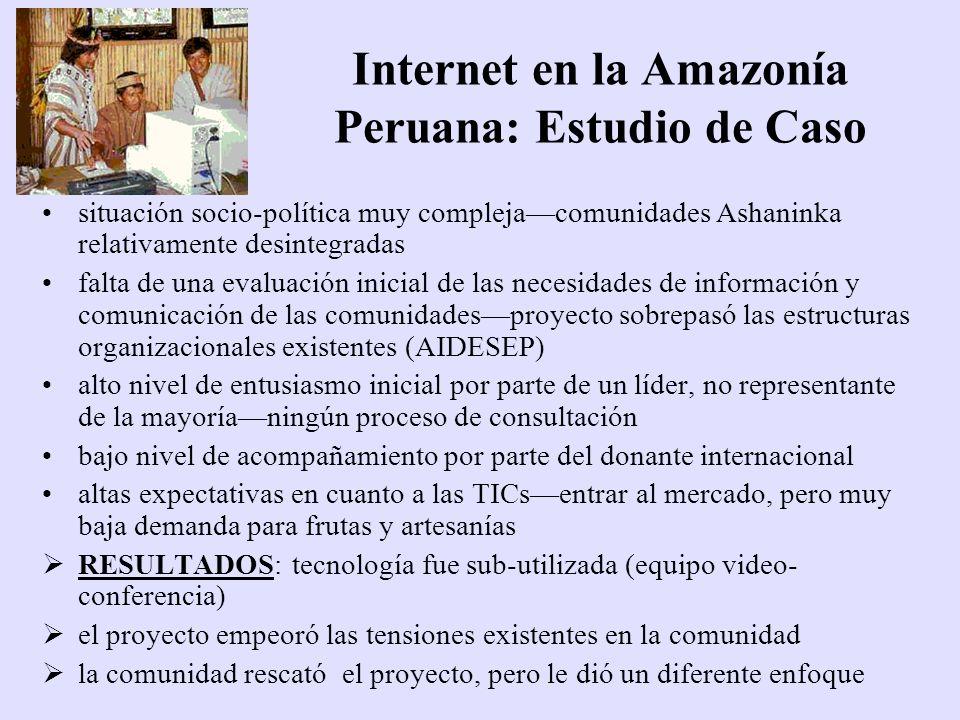 Internet en la Amazonía Peruana: Estudio de Caso situación socio-política muy complejacomunidades Ashaninka relativamente desintegradas falta de una e