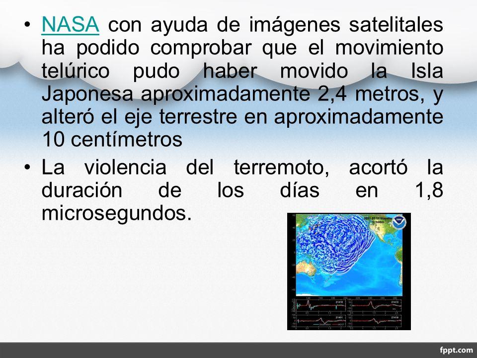 NASA con ayuda de imágenes satelitales ha podido comprobar que el movimiento telúrico pudo haber movido la Isla Japonesa aproximadamente 2,4 metros, y