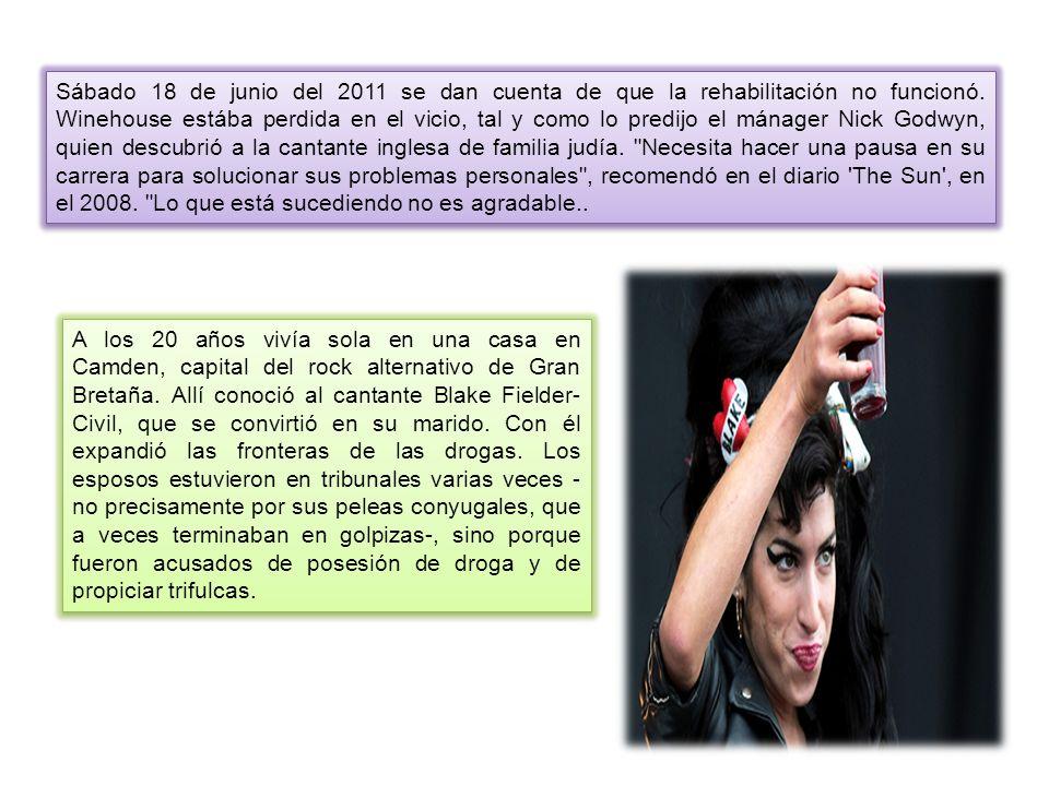 Sábado 18 de junio del 2011 se dan cuenta de que la rehabilitación no funcionó. Winehouse estába perdida en el vicio, tal y como lo predijo el mánager