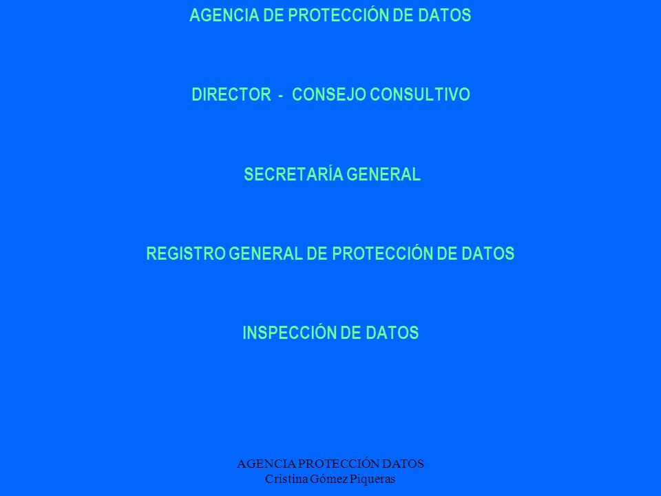 AGENCIA PROTECCIÓN DATOS Cristina Gómez Piqueras Nivel medio Deben implantarse con datos relativos a: - Comisión de infracciones administrativas.