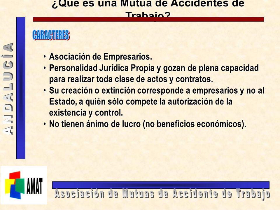 ¿Qué es una Mutua de Accidentes de Trabajo? Es una asociación de empresarios, debidamente autorizada por el Mº de Trabajo, y constituida sin ánimo de