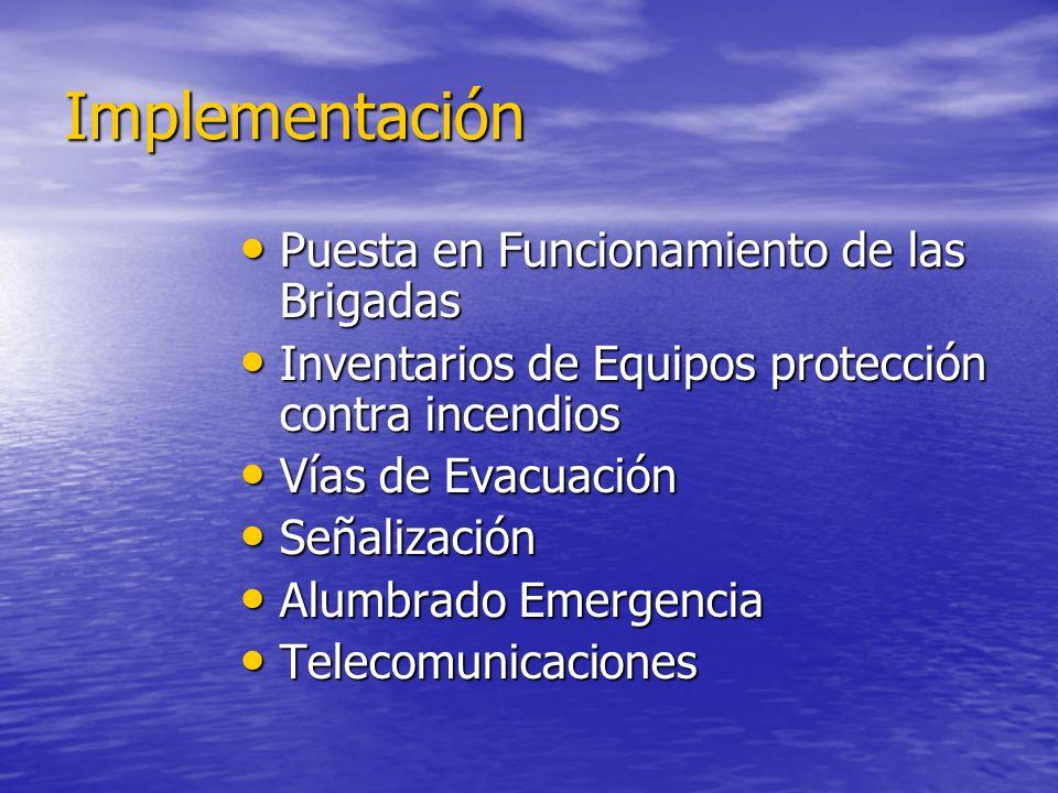 Implementación Puesta en Funcionamiento de las Brigadas Puesta en Funcionamiento de las Brigadas Inventarios de Equipos protección contra incendios In