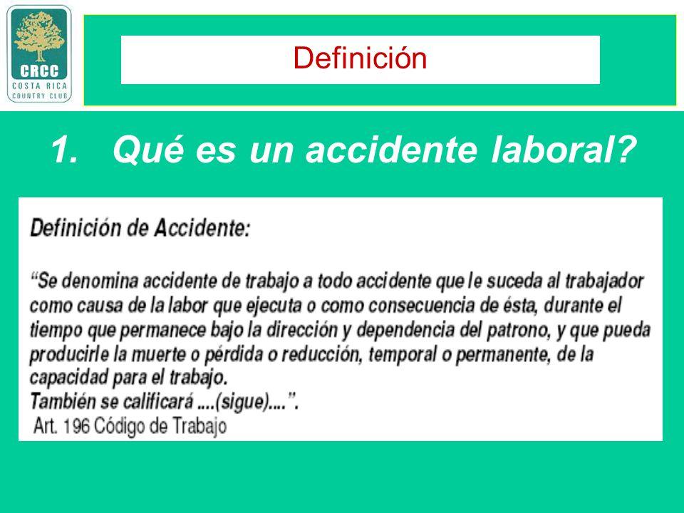 1.Qué es un accidente laboral? Definición