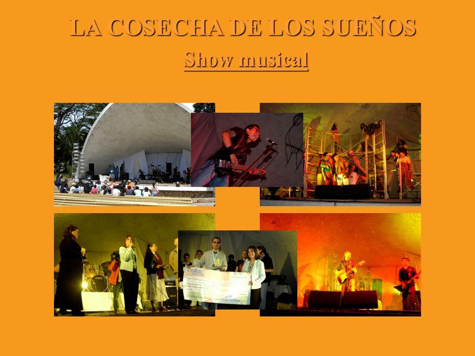LA COSECHA DE LOS SUEÑOS Show musical Show musical