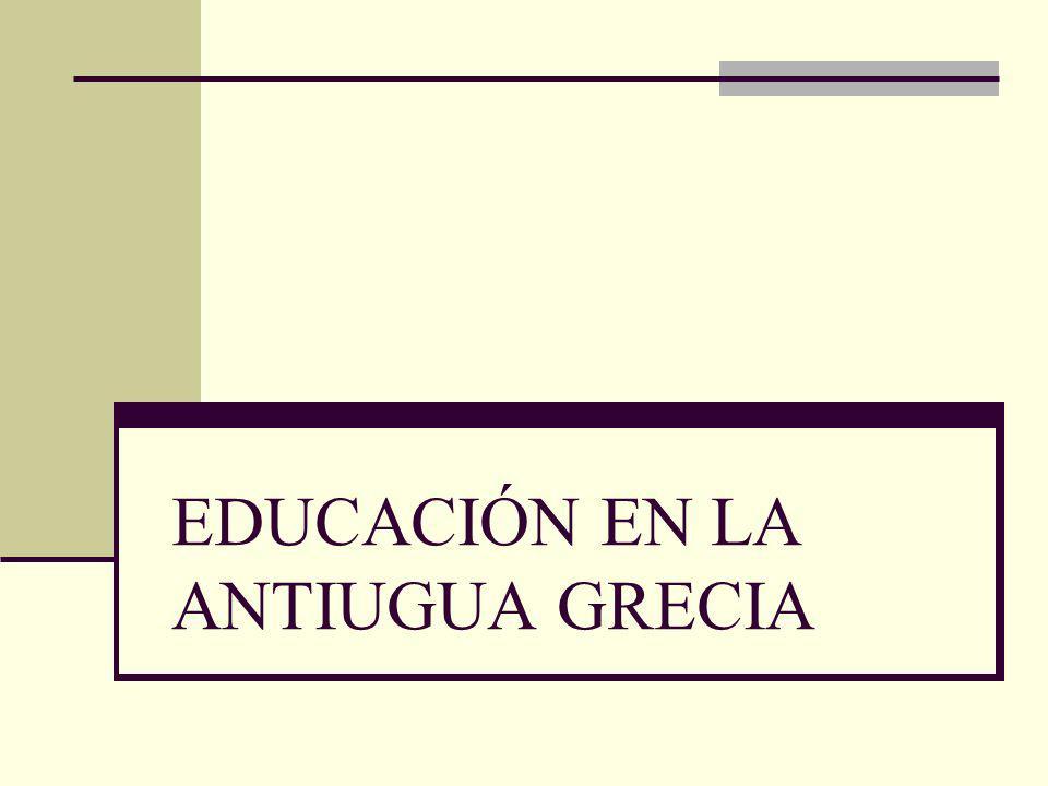 EDUCACIÓN EN LA ANTIUGUA GRECIA
