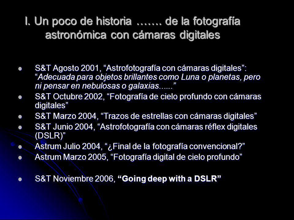 I. Un poco de historia ……. de la fotografía astronómica con cámaras digitales S&T Agosto 2001, Astrofotografía con cámaras digitales:Adecuada para obj