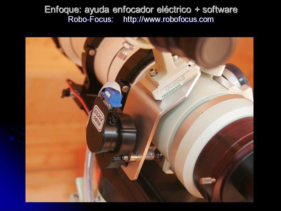 Enfoque: ayuda enfocador eléctrico + software Robo-Focus: http://www.robofocus.com