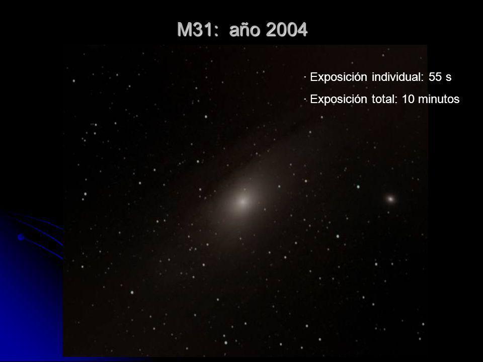 M31: año 2004 · Exposición individual: 55 s · Exposición total: 10 minutos
