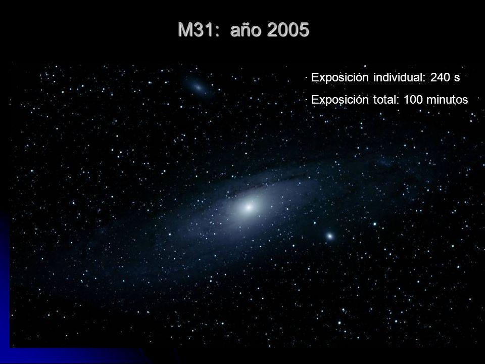 M31: año 2005 · Exposición individual: 240 s · Exposición total: 100 minutos