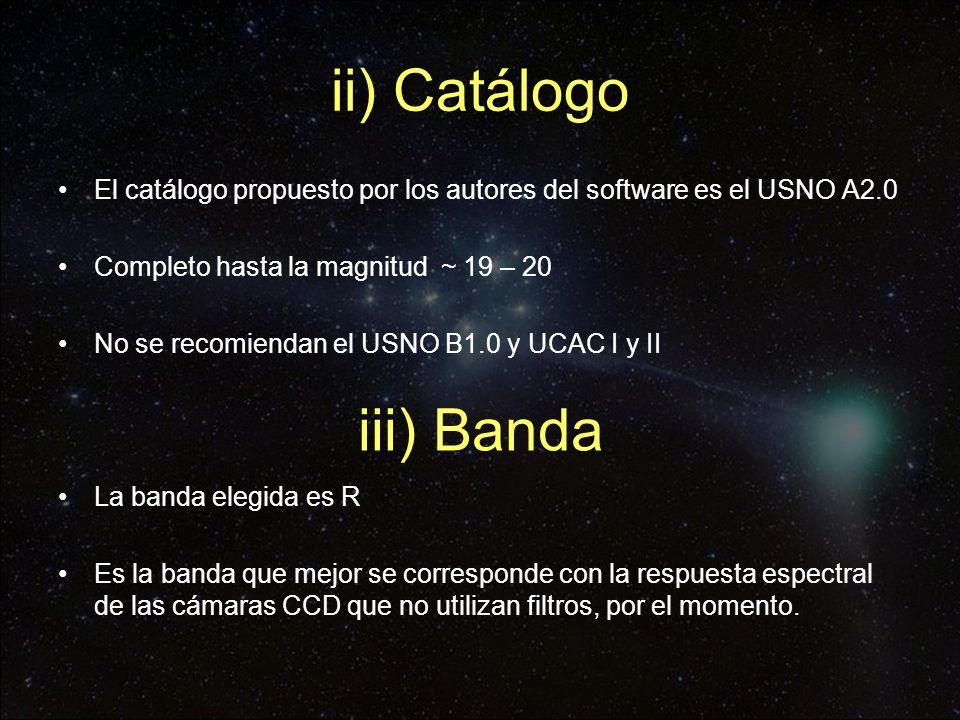 ii) Catálogo El catálogo propuesto por los autores del software es el USNO A2.0 Completo hasta la magnitud ~ 19 – 20 No se recomiendan el USNO B1.0 y