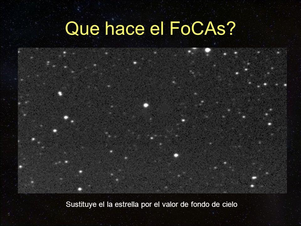 Que hace el FoCAs? Sustituye el la estrella por el valor de fondo de cielo