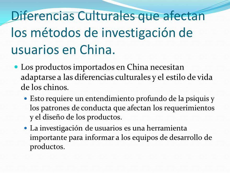 Diferencias Culturales que afectan los métodos de investigación de usuarios en China. Los productos importados en China necesitan adaptarse a las dife